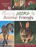 Painting More Animal Friends, Jeanne Filler Scott, 160061034X