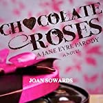 Chocolate Roses | Joan Sowards