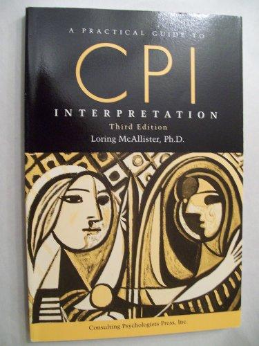 A PRACTICAL GUIDE TO CPI INTERPRETATION - THIRD EDITION 1996