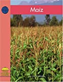Maíz (Corn-Yellow Umbrella Books for Early Readers. Social Studies. series) (Yellow Umbrella Spanish Fluent Level) (Spanish Edition)