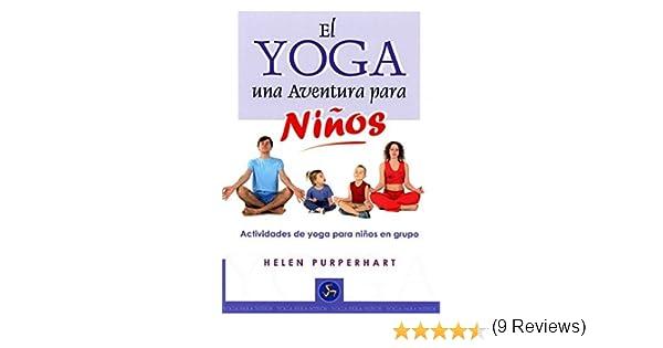 El yoga, una aventura para ninos/ The Yoga Adventure For ...