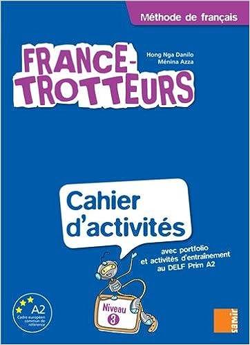 Book France-Trotteurs 3 : Cahier d'activités Niveau 3