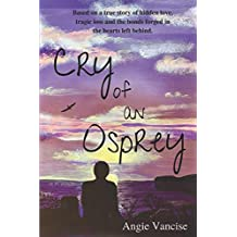 Cry of An Osprey