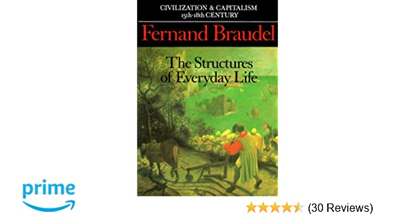 amazoncom civilization and capitalism 15th 18th century vol i the structure of everyday life 9780520081147 fernand braudel sin reynold books