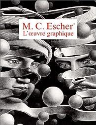 L'oeuvre graphique de M.-C. Escher par Maurits Cornelis Escher