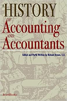 A History of Accounting and Accountants: Richard Brown ...