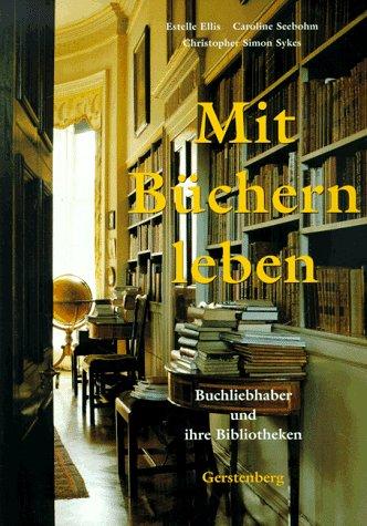 Mit Büchern leben - Buchliebhaber und Ihre Bibliotheken: Amazon.de ...