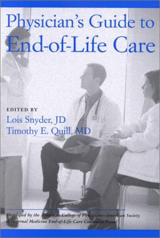 Physician's Guide to End-of-Life Care
