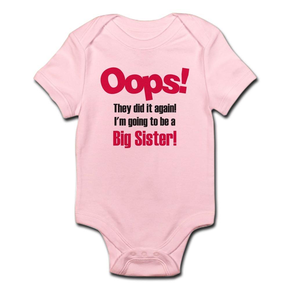 CafePress - Oops Big Sister - Cute Infant Bodysuit Baby Romper