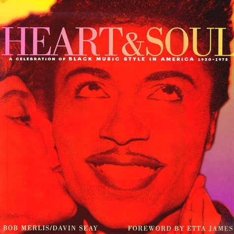 Heart & Soul: A Celebration of Black Music Style in America 1930 ...