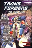 Transformers, Vol. 7: Trial By Fire