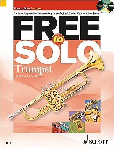 Amazon com: Free to Solo Trumpet (9781847612472): Paul Harvey, Rob