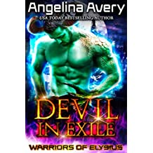 Devil In Exile: A Scifi Alien Mates Romance Novel (Warriors Of Elysius Book 1)