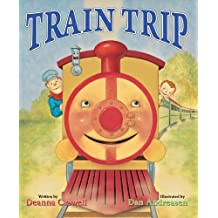 Train Trip by Caswell, Deanna (August 23, 2011) Hardcover