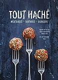 Tout Hache: Meatballs - Tartares - Burgers