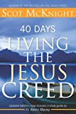 40 Days Living the Jesus Creed, Scot McKnight, 1612615244