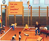 Can You Catch Josephine?, Stephane Poulin, 088776214X