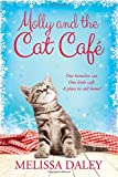 Molly and the Cat Cafe: A Novel (Cat Café)
