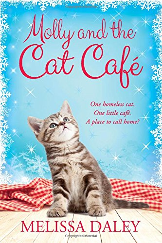 Molly and the Cat Cafe: A Novel (Cat Café) by THOMAS DUNNE