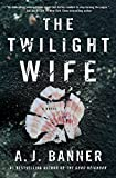 Download The Twilight Wife: A Psychological Thriller by the Author of The Good Neighbor in PDF ePUB Free Online