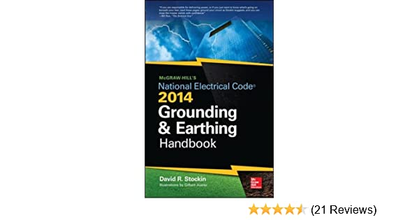 Mcgraw hills nec 2014 grounding and earthing handbook david mcgraw hills nec 2014 grounding and earthing handbook david stockin 9780071800655 amazon books fandeluxe Gallery