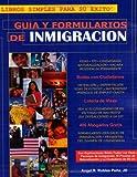 Guía y Formularios de Inmigración, Angel Robles Pena, 0976437007