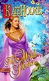 The Wild Swans, Kate Holmes, 0505523833