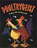 Poultrygeist, Mary Jane Auch and Herm Auch, 0823417565