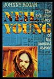 Neil Young, Johnny Rogan, 0862760127