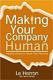 Making Your Company Human, Le Herron, 0977918033