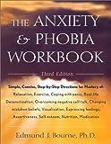 Anxiety and Phobia Workbook, Edmund J. Bourne, 1567315003