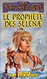 Les Royaumes Oubliés - La trilogie de la Terre des Druides, tome 1 : Le prophète des Sélénae par Niles