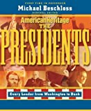 American Heritage Illustrated History of the Presidents, Michael R. Beschloss, 1596870818