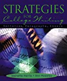 Strategies for College Writing: Sentences, Paragraphs, Essays (2nd Edition)