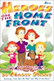 Heroes on the Home Front, Marty Parks, 0834196840