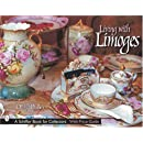 Living with Limoges (Schiffer Book for Designers & Collectors)