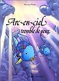 """Afficher """"Arc-en-Ciel tremble de peur"""""""