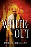 White-Out, Robert Herndon Sr, 1597811653