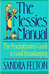 The Messies Manual: The Procrastinator's Guide to Good Housekeeping Paperback