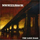 The Long Road by Nickelback (2008-11-26)