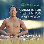 Meditation Mountain | Rodney Yee