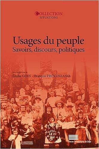 Amazon Fr Usages Du Peuple Savoirs Discours Politiques