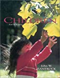 Children, Santrock, John W. and Keniston, Allen, 0697235920