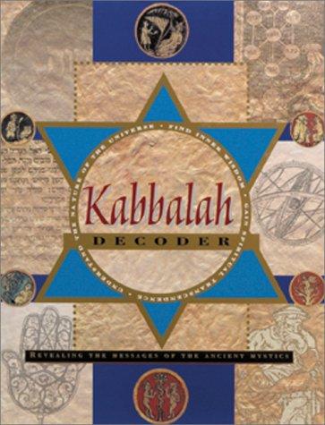 Download Kabbalah Decoder: Revealing the Messages of the Ancient Mystics PDF
