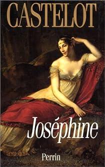 Joséphine par Castelot