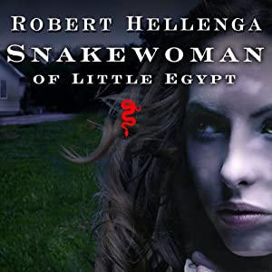 Snakewoman of Little Egypt Audiobook
