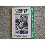 Indigenous Peoples: A Field Guide for Development
