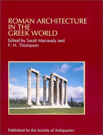 Roman Architecture in the Greek World