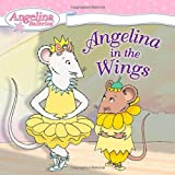 Angelina in the Wings, Katharine Holabird, 0448444712