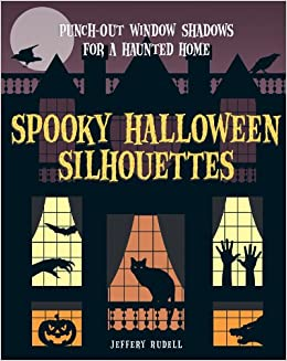 Spooky Halloween Silhouettes: Punch-Out Window Shadows for a ...